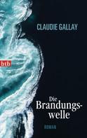 Claudie Gallay: Die Brandungswelle ★★★★