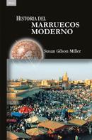 Susan Gilson Miller: Historia del Marruecos moderno