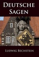 Ludwig Bechstein: Deutsche Sagen ★★★★★