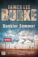 James Lee Burke: Dunkler Sommer ★★★★