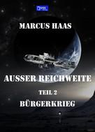 Marcus Haas: Außer Reichweite - Band 2