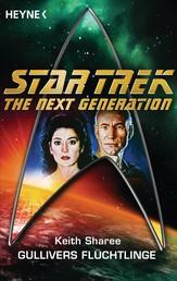 Star Trek - The Next Generation: Gullivers Flüchtlinge - Roman