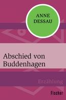 Anne Dessau: Abschied von Buddenhagen