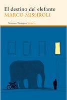 Marco Missiroli: El destino del elefante