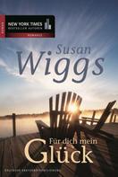 Susan Wiggs: Für dich mein Glück ★★★★