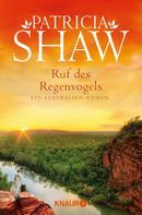 Patricia Shaw: Ruf des Regenvogels ★★★★