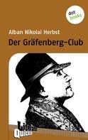 Alban Nikolai Herbst: Der Gräfenberg-Club - Literatur-Quickies
