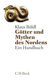 Götter und Mythen des Nordens - Ein Handbuch