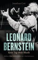 Jonathan Cott: Leonard Bernstein ★★★★★