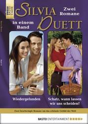 Silvia-Duett - Folge 14 - Wiedergefunden/Schatz, wann lassen wir uns scheiden?