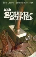 Jens Lossau: Der Schädelschmied ★★★★★