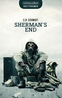 C. R. Schmidt: Sherman's End ★★★★