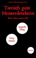 Marion Mollenhauer + Ingrid Siano: Tierisch gute Meisterdetektive