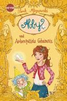 Sarah Mlynowski: Abby und Aschenputtels Geheimnis ★★★★★
