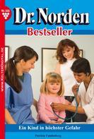 Patricia Vandenberg: Dr. Norden Bestseller 166 – Arztroman ★★★★★
