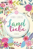 Jana Lukas: Landliebe ★★★★