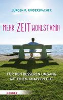 Jürgen P. Rinderspacher: Mehr Zeitwohlstand! ★★★
