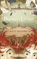 Kate Milford: Broken Lands ★★★★★