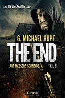 G. Michael Hopf: AUF MESSERS SCHNEIDE (The End 6) ★★★★