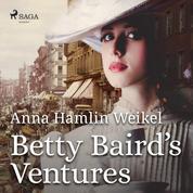 Betty Baird's Ventures