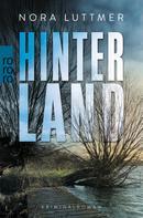 Nora Luttmer: Hinterland ★★★★