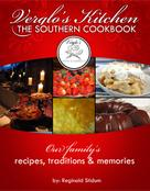 Reginald Stidum: Verglo's Kitchen The Southern Cookbook
