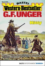 G. F. Unger Western-Bestseller 2409 - Western - Kitty
