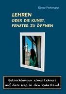 Elmar Perkmann: Lehren - oder die Kunst, Fenster zu öffnen