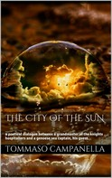 Tommaso Campanella: The City of the Sun