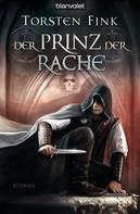 Torsten Fink: Der Prinz der Rache ★★★★