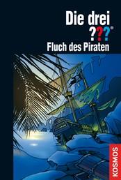 Die drei ???, Fluch des Piraten (drei Fragezeichen)