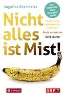 Angelika Kirchmaier: Nicht alles ist Mist! ★★★
