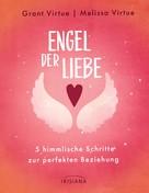 Grant Virtue: Engel der Liebe