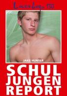 Jake Hunter: Loverboys 130: Schuljungenreport ★★★★