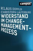 Christoph Lauterburg: Widerstand im Change-Management-Prozess ★★★★