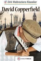 Dirk Walbrecker: David Copperfield