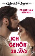 Franziska Kühnel: Munich Lovers - Ich gehör' zu Dir ★★★★