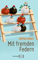 Sophia Monti: Mit fremden Federn ★★★