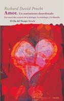 Richard David Precht: Amor