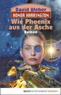 David Weber: Honor Harrington: Wie Phoenix aus der Asche ★★★★