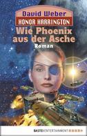 David Weber: Honor Harrington: Wie Phoenix aus der Asche ★★★★