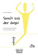 Annette Allgöwer: Sanft aus der Angst