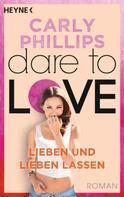 Carly Phillips: Lieben und lieben lassen ★★★★