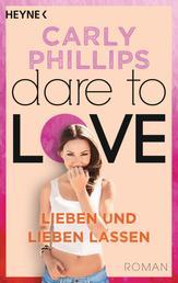 Lieben und lieben lassen - Dare 5 - Roman
