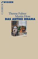 Therese Fuhrer: Das antike Drama