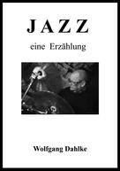 Wolfgang Dahlke: Jazz