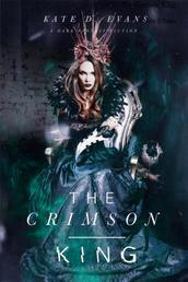 The Crimson King - Zukunft der Dunkelheit