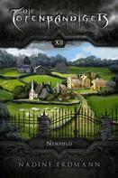 Nadine Erdmann: Die Totenbändiger - Band 12: Newfield ★★★★★