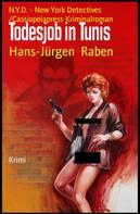 Hans-Jürgen Raben: Todesjob in Tunis