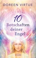 Doreen Virtue: 10 Botschaften deiner Engel ★★★★